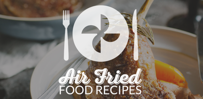 Air frying: the kitchen game-changer