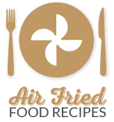 Air Fried Foods Recipes